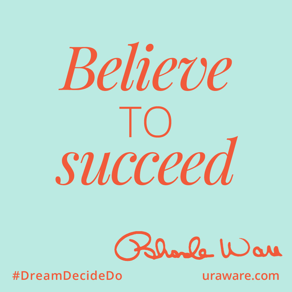 Believe to Succeed