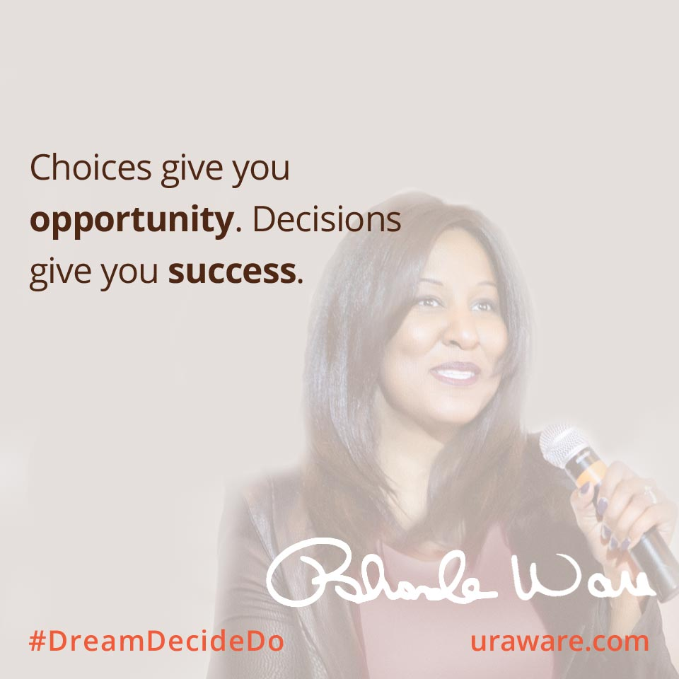 Choices Give You Opportunity