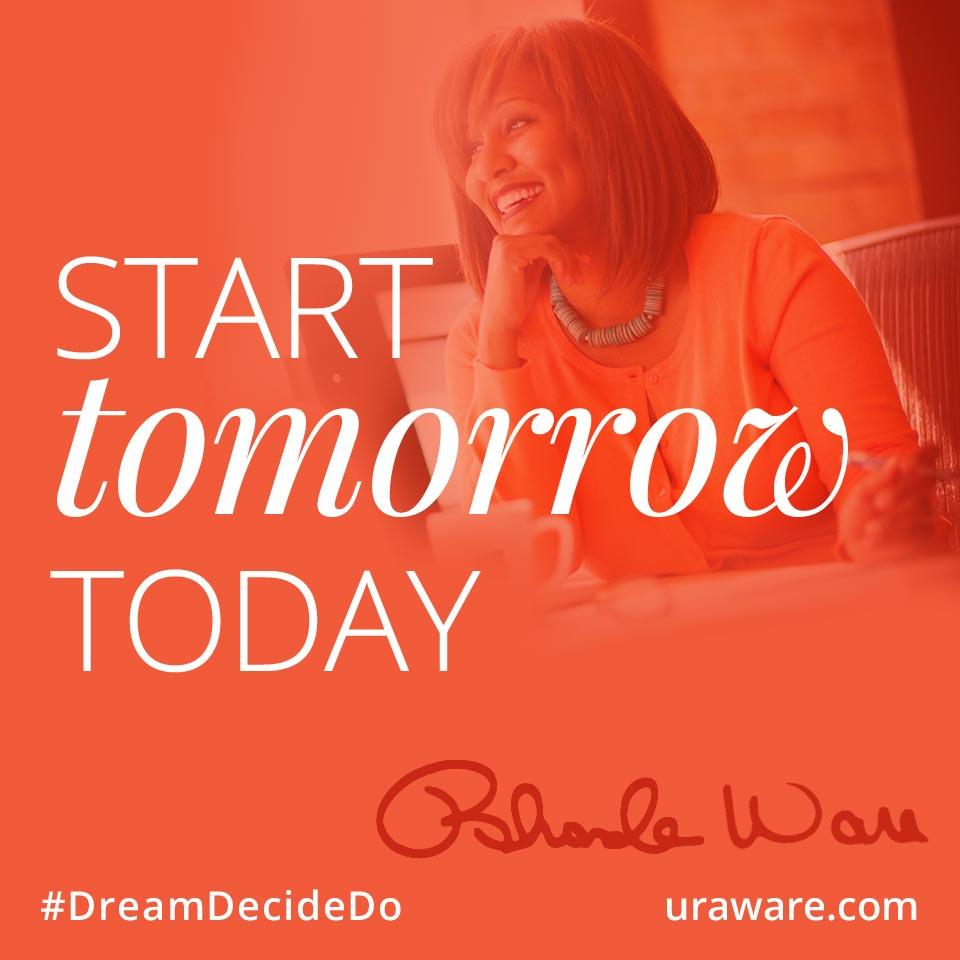 Start Tomorrow Today