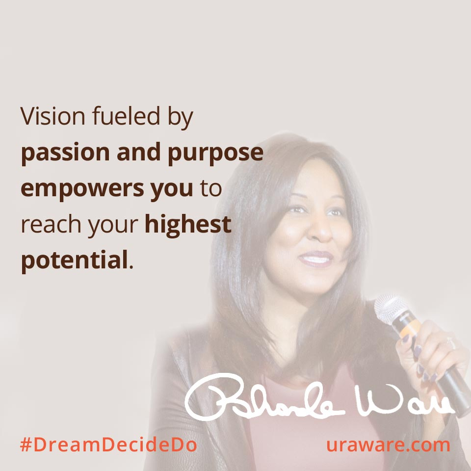 Vision fueled by passion