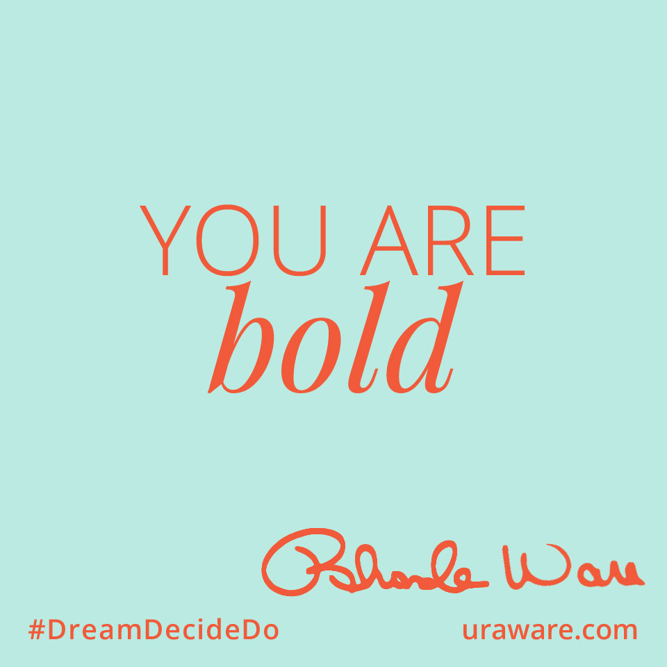 You Are Bold