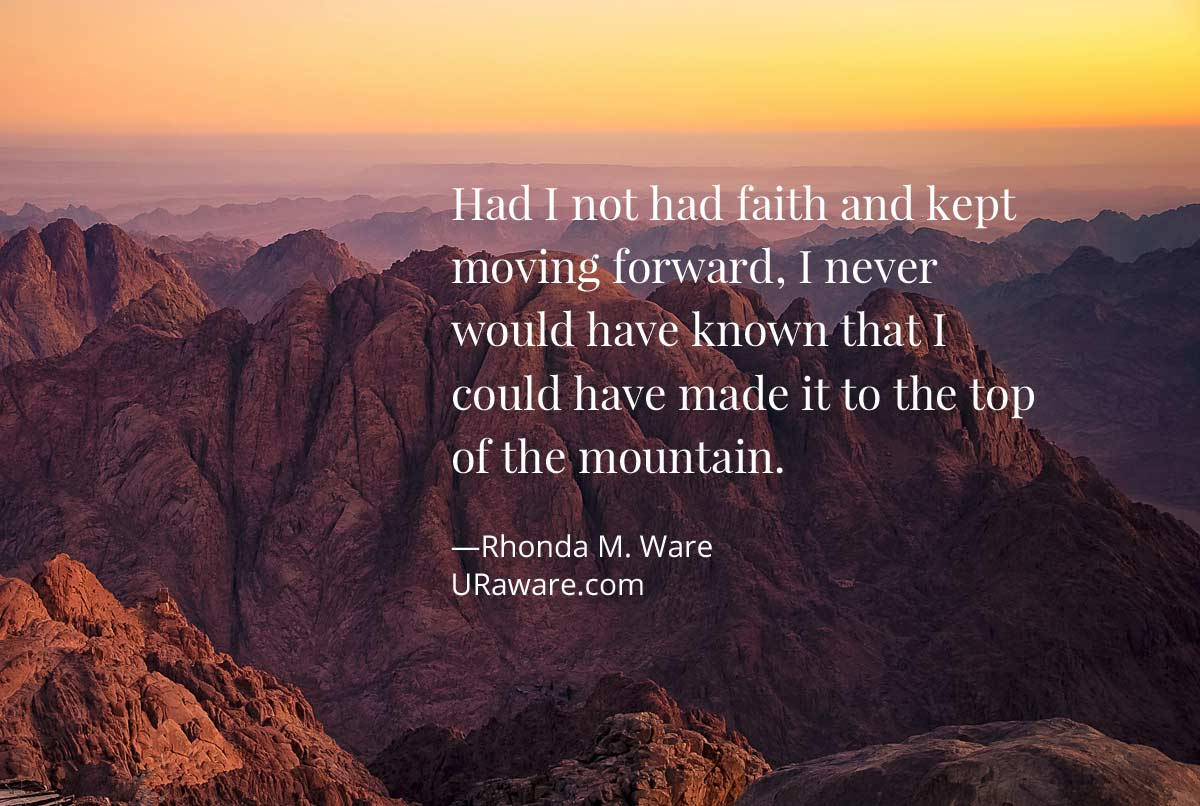 Have Faith & Keep Moving Forward